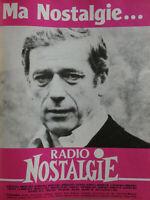 PUBLICITÉ DE PRESSE 1986 RADIO NOSTALGIE C'EST MA VIE - YVES MONTAND