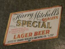 New listing 1935 Harry Mitchell'S Lager Beer Mitchell Brewing Co. El Paso Texas Label Nice