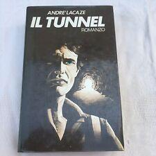 Lacaze Il Tunnel Deportati Seconda Guerra Mondiale Cil 1981