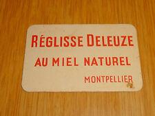 ancien petit carton publicitaire reglisse DELEUZE MONTPELLIER annee 30 40