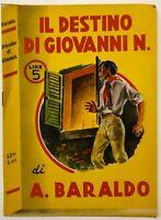 """RSI Baraldo A. """"IL DESTINO DI GIOVANNI N."""" Romanzo a sfondo propagandistico"""