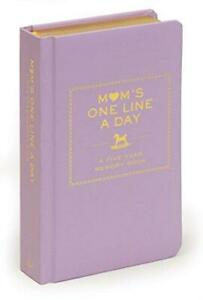 Mom's One Line a Day: A Five-Year Memory Book: (New Mom Memory Book, Memory Jour