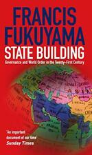 State Building: Governance and World Order in the 21st Century: Governance and W