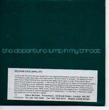 (O201) The Departure, Lump In My Throat - DJ CD