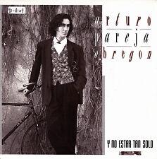 """ARTURO PAREJA OBREGON - Y NO ESTAR TAN SOLO + COMO UN PENSAMIENTO 7"""" SINGLE 1989"""