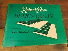 Robert Pace Music for Organ Book One