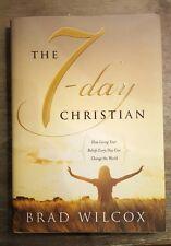 I 7 giorni di Christian: come vivere le tue convinzioni ogni giorno può cambiare il mondo da.