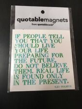 Quotablemagnets Leo Tolstoy Real Life Is Found Only In The Present Magnet Quote