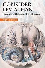 Consider Leviathan : Narratives of Nature and the Self in Job by Brian R....