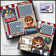 July 4th Little Patriots 2 premade scrapbook pages printed paper piecing Cherry