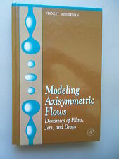 Modeling Axisymmetric Flows Dynamics of Films Jets and Drops 1995