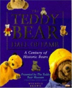 The Teddy Bear Hall of Fame by Brown, Michele Paperback Book The Fast Free