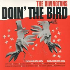 THE RIVINGTONS DOIN' THE BIRD RUMBLE RECORDS LP VINYLE NEUF