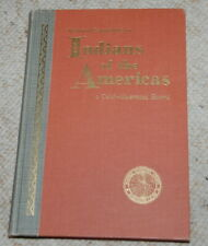 1955 Indians of the Americas Book National Geographic Color Illustrated Vintage