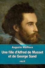 Une Fille d'Alfred de Musset et de George Sand by Auguste Mailloux (2016,...