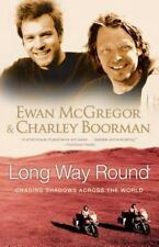 Long Way Round: Chasing Shadows Across the World (Paperback or Softback)