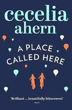 A Place Called Here, Ahern, Cecelia, Very Good Book