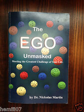 The Ego Unmasked by Dr. Nickolas Martin Autographed