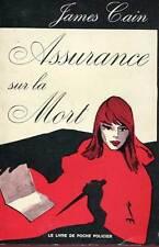 JAMES CAIN: ASSURANCE SUR LA MORT. LIVRE DE POCHE. 1967.