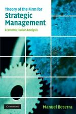 Theory of the Firm for Strategic Management: Economic Value Analysis, Be PB#*