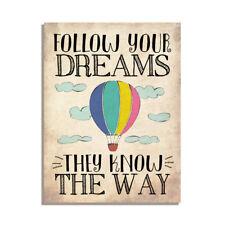 Segui i tuoi sogni conoscono il modo in cui l'amicizia regalo Frigo Calamita 4x3 pollici