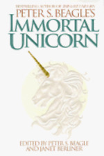 Peter S. Beagle's Immortal Unicorn by Peter S Beagle: Used