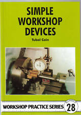 SIMPLE WORKSHOP DEVICES Tubal Cain Workshop Practice Engineering Manual NEW book
