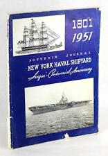 NEW YORK NAVAL SHIPYARD JOURNAL OF PROGRESS 150 YEARS SERVICE TO THE FLEET