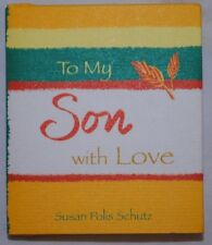 To My Son With Love by Susan Polis Schutz, Little Book!