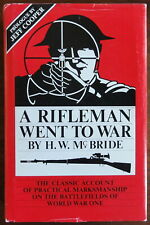 A Rifleman Went To War by H.W. McBride