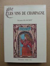 Suzanne Blanchet - Les vins de Champagne / 1989
