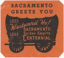 1939 Sacramento California Golden Empire Centennial 1839-1939 Label