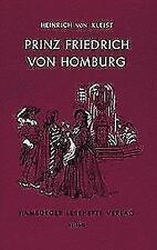 Kleist, Heinrich von: Prinz Friedrich von Homburg