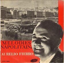"""AURELIO FIERRO """"CHANSONS NAPOLITAINES"""" 50'S 25 CM DURIUM / VOGUE 90001"""