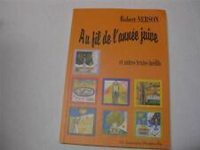 FRENCH JEWISH BOOK Au fil de l'annee juive : et autres textes inedits by Rober