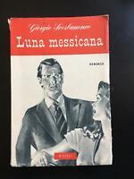 Luna messicana - Giorgio Scerbanenco,  1949,  Rizzoli - P