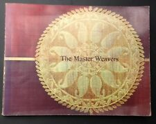 THE MASTER WEAVERS 1982 expo tissus indiens INDE India TEXTILES