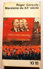 RUSSIE/MARXISME DU XXEME SIECLE/R.GARAUDY/ED 10-18/1967