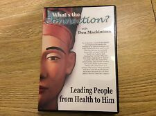 What's the Connection? Don Mackintosh DVDs Leading From Health to Him Pastoral