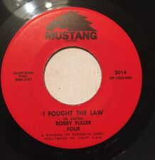 BOBBY FULLER FOUR, I FOUGHT THE LAW, MUSTANG#3014, ROCK & ROLL 45 RECORD, 1965