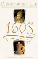 1603: A Turning Point in British History, Christopher Lee