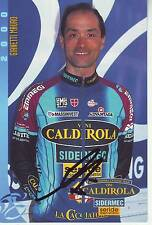CYCLISME carte cycliste GIANETTI MAURO équipe VINI CALDIROLA 2000 signée