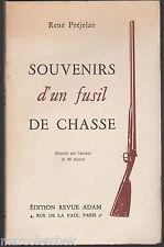 René Préjelan, Souvenirs d'un Fusil de Chasse