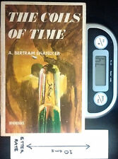 The Coils of Time - PB by A Bertram Chandler