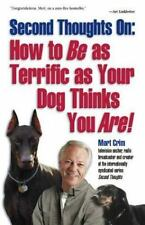 How to BE as Terrific as Your Dog Thinks You Are! Crim, Mort Paperback Book New