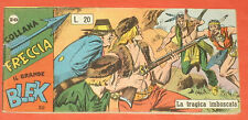 BLEK STRISCIA tredicesima  13° serie N° 20 a-dardo 1959 +entra disponibili altri