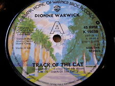 """DIONNE WARWICK - TRACK OF THE CAT    7"""" VINYL"""