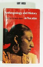 Texas Pan American: Anthropology and History in Yucatan By Jones 1977 LOT H93