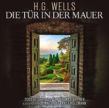 Hörbuch CD Die Tür In Der Mauer von H.G. Wells gelesen von M.E. Holzmann 2CDs