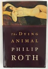 The Dying Animal by Philip Roth (2001, Hardcover; 1st Edition / 1st Printing)